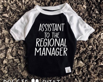 32fa41a9e Assistant To The Regional Manager Dog Shirt For Dogs - Funny Dog Shirt - Dog  Clothing - Pet Clothing - Dog T Shirt - Dog Shirts For Dogs