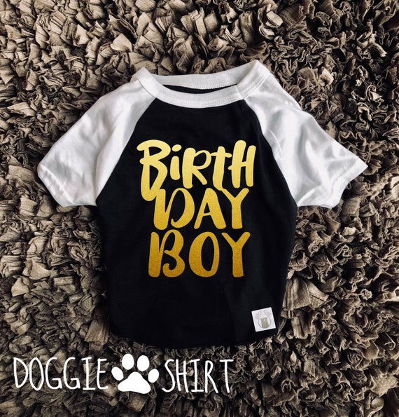 Birthday Shirt For Dogs Funny Dog