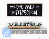 Home Sweet Homeschool svg, Homeschool Teacher svg, Rustic Modern Farmhouse svg, Silhouette, Cricut, DIGITAL CUT FILE