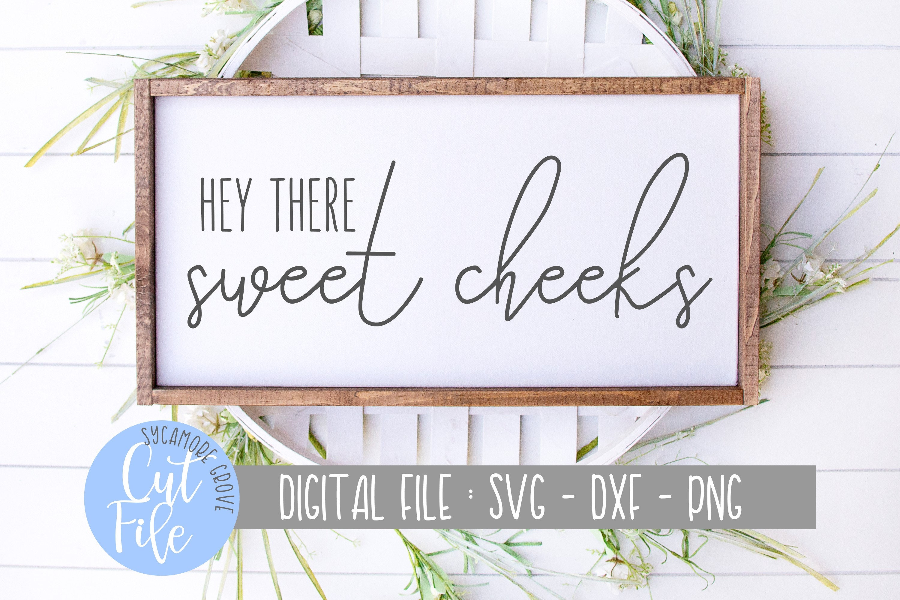 Hey sweet cheeks sign NEW SIZES Farmhouse style kid or | Etsy