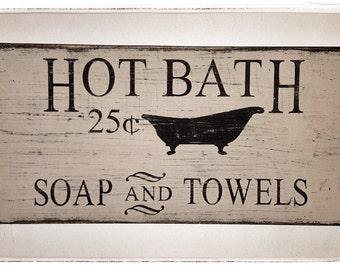 Farmhouse Hot Bath Primitive Sign 8x14