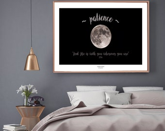 Moon photograph print with patience quote