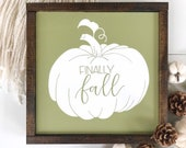 New fall design hello fall sign, fall decor, autumn decor, pumpkin sign, green fall sign, framed sign, finally fall