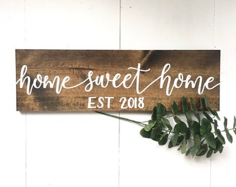 Home Sweet Home Sign   home sweet home established sign, rustic wood sign, established wood sign, home sign, realtor closing gift