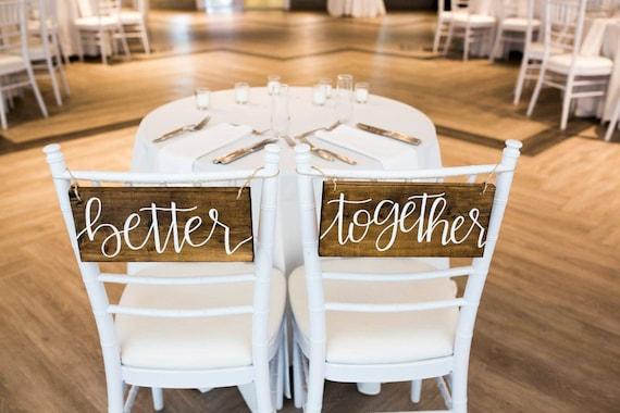 Better Together chaises Signes (fr) Mieux ensemble signes, mariage rustique, signes de table de tête, chaises suspendues signes, signes de bois