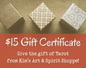 15 Dollar Gift Certificate good for any Tarot Reading(s) in Kim's Art & Spirit Shoppe, digital download - you print