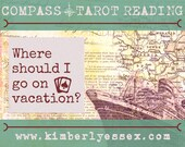 Where should I go on vacation? Compass Tarot Reading (digital file: PDF, JPG - you print)
