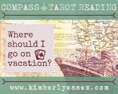 Where should I go on vacation? Compass Tarot Reading (digital file: PDF, JPG - you print)