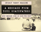 Spirit Tarot Reading | 4-Card Grandfather Reading | Mediumship | Message from your grandfather who's passed (digital file: PDF - you print)