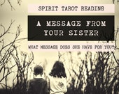Spirit Tarot Reading | 4-Card Sister Reading | Mediumship | A message from your sister who has passed (digital file: PDF - you print)
