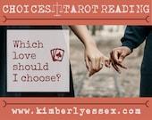Which love should I choose? Choices Tarot Reading (digital file: PDF, JPG - you print)