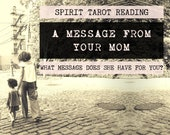Spirit Tarot Reading | 4-Card Mother Reading | Mediumship | A message from your mom who has passed (digital file: PDF - you print)