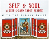 Self & Soul Deep 6-card Tarot Reading with the Buddha Tarot (digital file: PDF, JPG - you print)