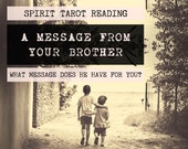 Spirit Tarot Reading | 4-Card Brother Reading | Mediumship | A message from your brother who has passed (digital file: PDF - you print)