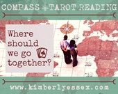 Where should we go together? Compass Tarot Reading (digital file: PDF, JPG - you print)