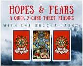 Hopes & Fears Quick 2-card Tarot Reading with the Buddha Tarot (digital file: PDF, JPG - you print)