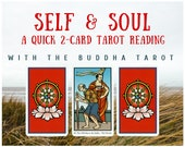 Self & Soul Quick 2-card Tarot Reading with the Buddha Tarot (digital file: PDF, JPG - you print)