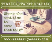 When's the best time to have that talk? Timing Tarot Reading (digital file: PDF, JPG - you print)