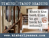 When should I go back to school? Timing Tarot Reading (digital file: PDF, JPG - you print)