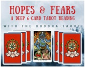 Hopes & Fears Deep 6-card Tarot Reading with the Buddha Tarot (digital file: PDF, JPG - you print)