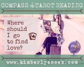 Where should I go to find love? Compass Tarot Reading (digital file: PDF, JPG - you print)