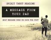 Spirit Tarot Reading | 4-Card Father Reading | Mediumship | A message from your dad who has passed (digital file: PDF - you print)