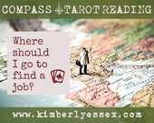 Where should I go to find a job? Compass Tarot Reading (digital file: PDF, JPG - you print)