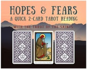 Hopes & Fears Quick 2-card Tarot Reading with the Tarot of the Saints (digital file: PDF, JPG - you print)