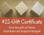 25 Dollar Gift Certificate good for any Tarot Reading(s) in Kim's Art & Spirit Shoppe, digital download - you print