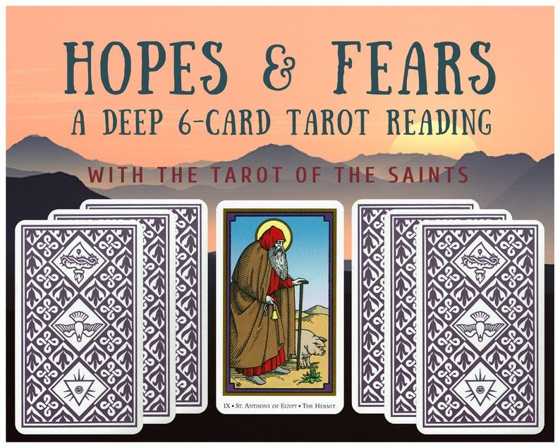 Hopes & Fears Deep 6-card Tarot Reading with the Tarot of the image 1