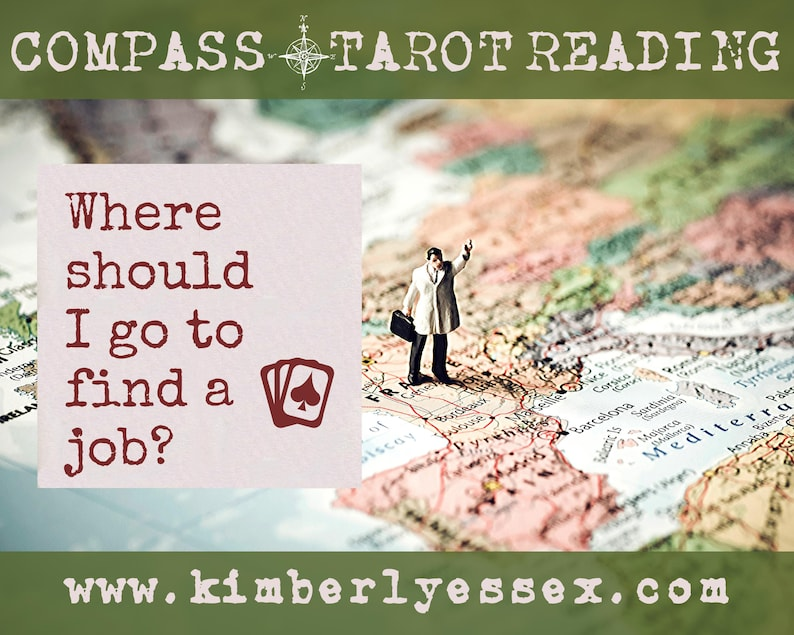 Where should I go to find a job Compass Tarot Reading image 0
