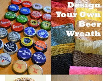 FATHER'S DAY GIFT - Custom Design Your Own Beer Wreath - Personalized Bud, Coors, Corona, Michelob, Sam Adams, Rolling Rock, Yuengling, Reds