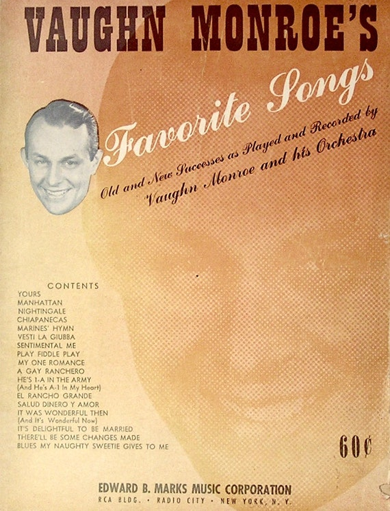 """1942 Music Collection:""""Vaughn Monroe's Favorite Songs"""" with Photos of  Monroe's Band and Seventeen (17) Musical Numbers of the 30s & 40s htf"""