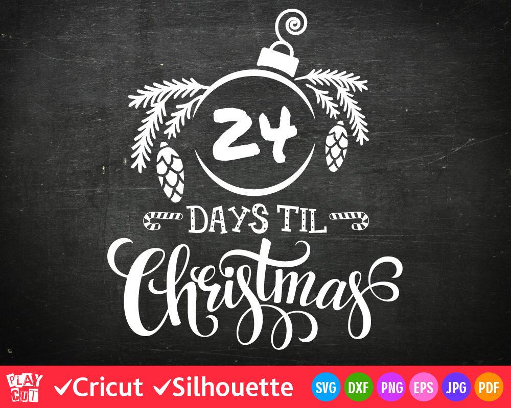 Days Until Christmas Svg Free.Christmas Countdown Svg Days Until Christmas Svg Cut File Cuttable Christmas Design Cricut Downloads Silhouette Dxf Png Vinyl Decal Clip Art