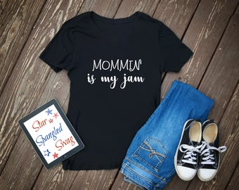 Mommin is my jam, mom shirt, mom life, mothers day, ladies shirt, mom gift, motherhood