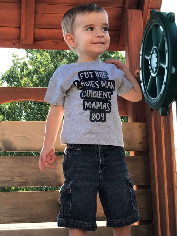 Future Ladies Man Presents Mommys Boy Cute Mom Mothers Day Toddler Infant T