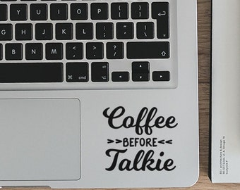 Coffee Before Talkie, Coffee Decal, Good Morning, Vinyl Decal, Laptop Decal, Macbook Decal, Car Decal, iPad Decal