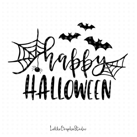 Happy Halloween Svg Cut Files Fall Svg Halloween Svg Files Etsy