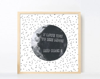Outer Space Art Printable, Moon Art ,  I Love you to the Moon Quote, Boy Nursery Space Wall Art, Big Boy Room Space Black White Large Art