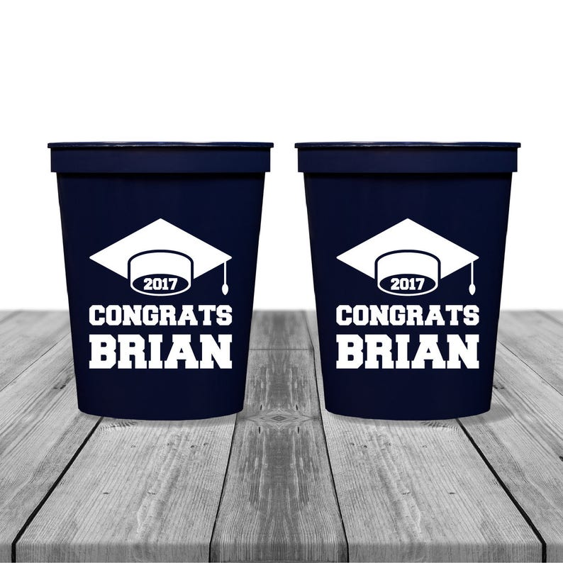 Tailgate Birthday Cups Class of 2017 Personalized Cups Custom Cups Plastic Cups Graduation Party Cups Congrats Grad Party Cups 1263
