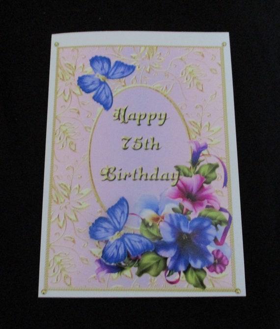 75th Birthday Card 3 D Decoupage Happy Petunia Female Personalise Handmade In UK
