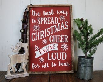 Christmas Decorations, Christmas Decor, The Best Way to Spread Christmas Cheer Sign, Wood Christmas Sign, Farmhouse Christmas Sign,