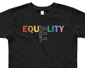 Equality Toddler / Kids Tee // Pride Edition