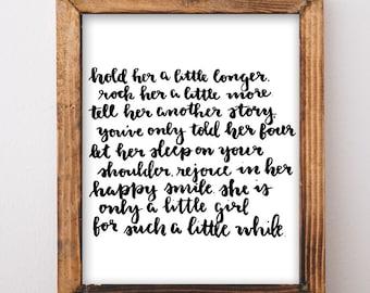 hand lettered baby girl nursery decor hand lettered print baby girl shower gift hold her a little longer poem