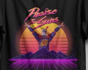 Praise The Suns T-shirt /  Phoenix Suns / Dark Souls / Basketball shirt / Videogames /  The Valley Shirt