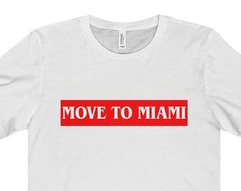Move To Miami Shirt