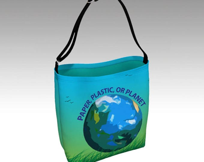Earth Tote Bag, Paper, Plastic or Planet Bag, Totes, Book Tote, Grocery Bag, Tote Bag, Printed Tote Bag inside and out, Customized Strap