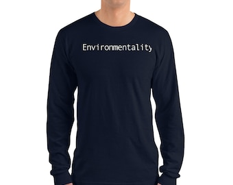 Environmentality Unisex Long sleeve t-shirt, Environmental Awareness, Fighting Climate Change