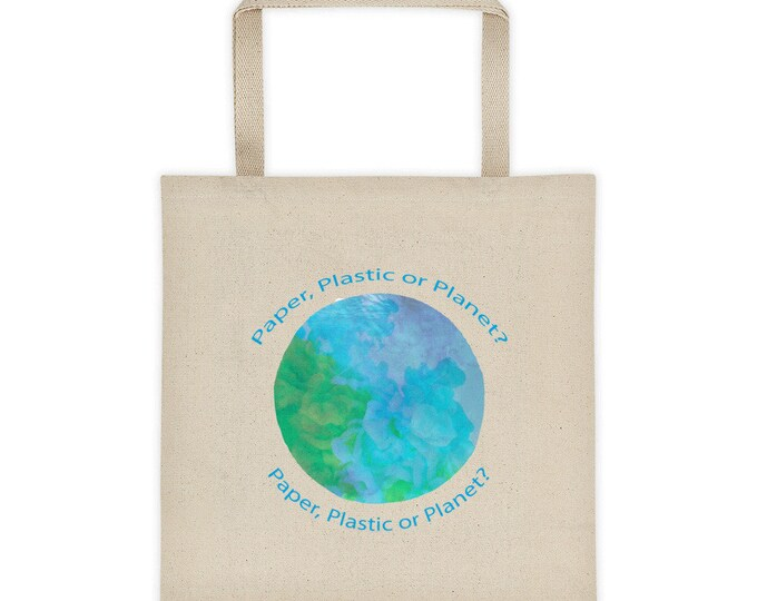 Paper, Plastic or Planet? Tote bag, Climate Change Awareness, Reusable Tote, Reusable Bag, Earth Day, Grocery Bag, Shopping Bag