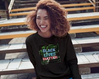 Black Lives Matter Tropical Black Sweat Shirt